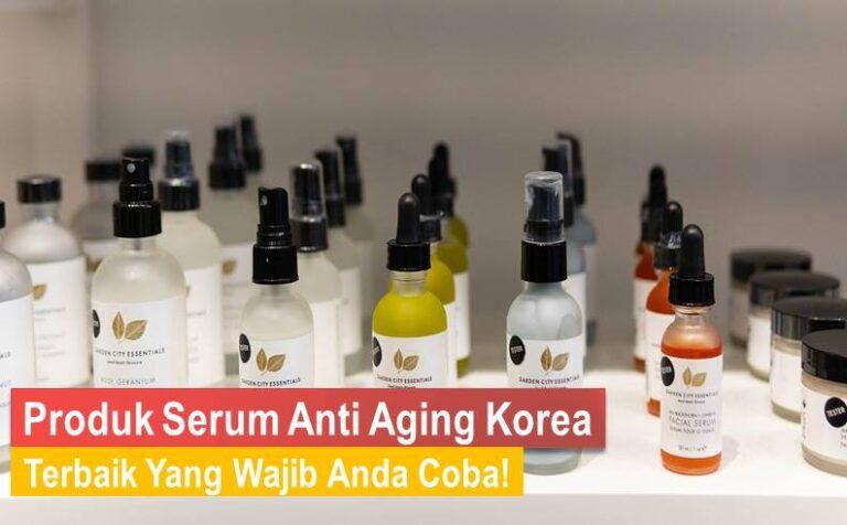 Serum Anti Aging Korea Terbaik