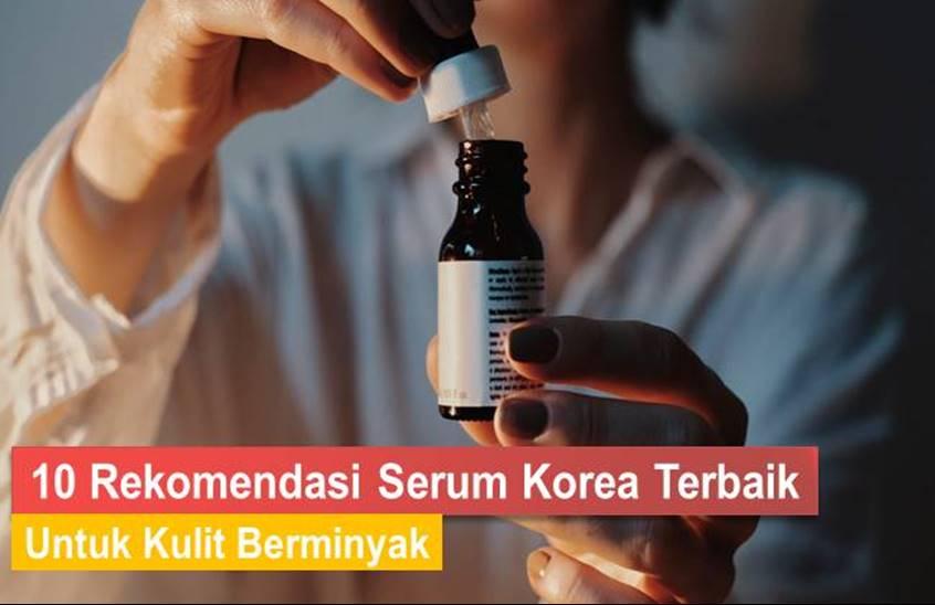 serum korea untuk kulit berminyak