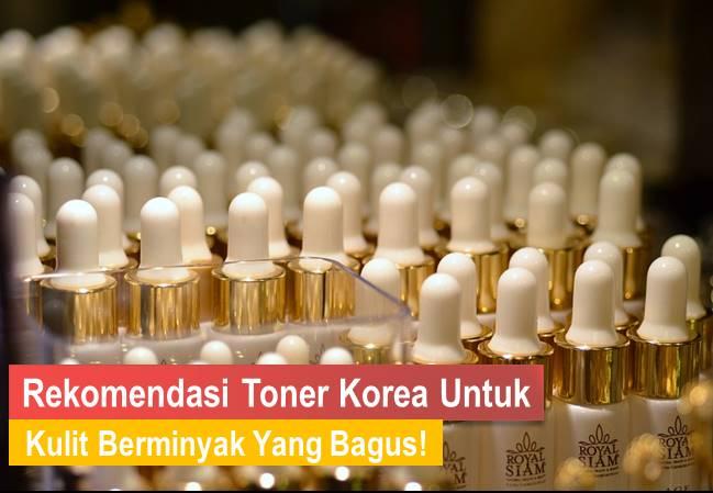 toner korea untuk kulit berminyak