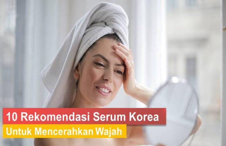 Serum Korea Untuk Mencerahkan Wajah