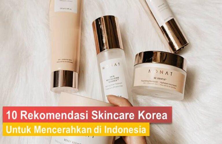 Skincare Korea Untuk Mencerahkan