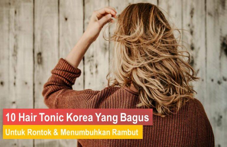 Hair Tonic Korea Yang Bagus