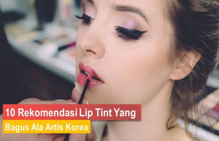 Lip Tint Korea Yang Bagus