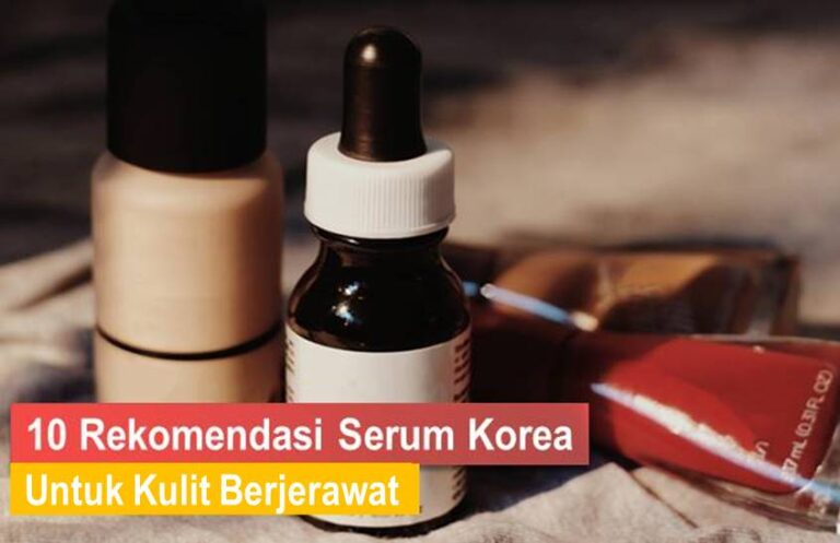 Serum Korea Untuk Kulit Berjerawat